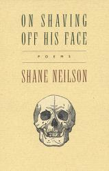 On Shaving Off His Face