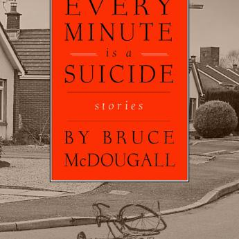Every Minute Is a Suicide