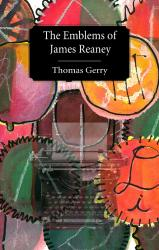 The Emblems of James Reaney