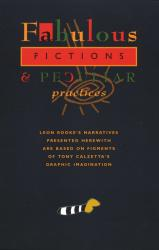 Fabulous Fictions and Peculiar Practices